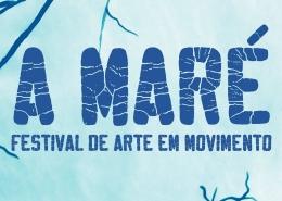 MARÉ – Festival de Arte em Movimento